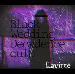 Black Wedding/Decadence cult