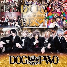 DOG inTheSUPER BEST【初回盤B】