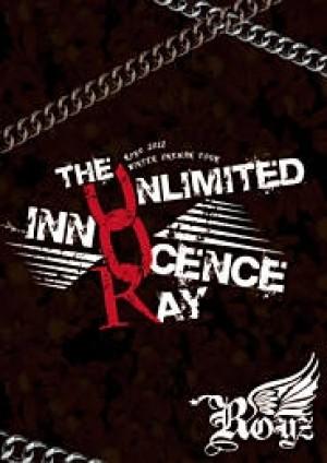 「The UNLIMITED INNOCENCE RAY」 〜2013.01.05 SHIBUYA AX〜