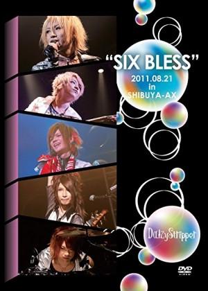 SIX BLESS 2011.08.21 in SHIBUYA-AX