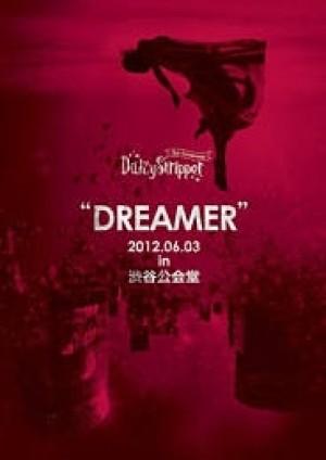 LIVE DVD ''DREAMER'' 2012.06.03 in 渋谷公会堂