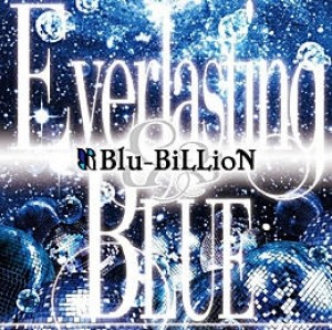 Everlasting BLUE【初回盤】